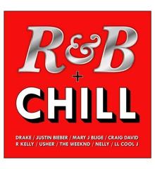 R & B + Chill