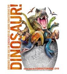 Børnenes Store Bog Om - Dinosaurer Og Andre Forhistoriske Dyr