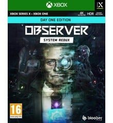 Observer: System Redux - Day One Edition (XBOX/XSERIESX)