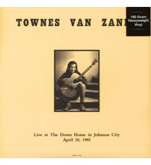 Townes Van Zandt - Live at The Down Home in Johnson City TN April 18 1985 - Vinyl