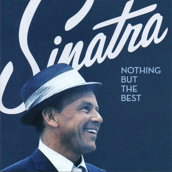 Frank Sinatra ‎– Nothing But The Best - CD