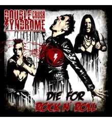 Double Crush Syndrome - Die For Rock'n Roll - CD