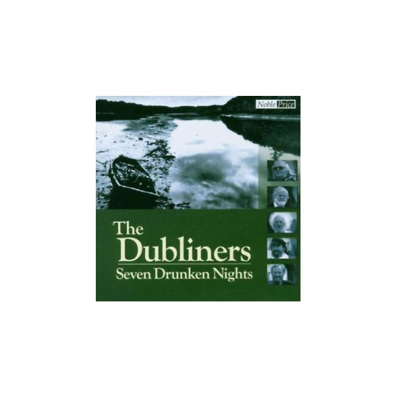 The Dubliners – seven drunken nights