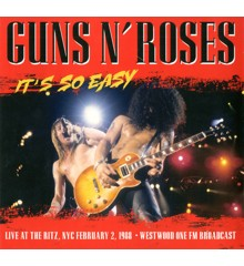 Guns N' Roses ‎– It's So Easy - Live At The Ritz, NYC February 2, 1988 - Westwood One FM Broadcast - Vinyl