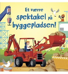 Børnebog med Lyd  - Et værre spektakel på byggepladsen