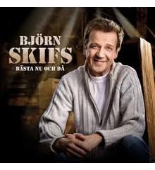 Skifs Björn/Bästa Nu Och Då - CD