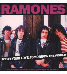 Ramones - Today Your Love, Tomorrow The World - Old Waldorf Sf - FM Broadcast - Vinyl
