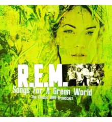 R.E.M - Songs For A Green World - Best of The Classic 1989 Broadcast Live - Vinyl