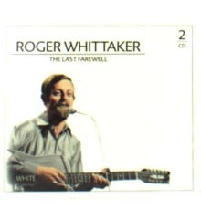 ​Roger Whittaker - the last farewell