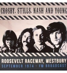 Crosby, Stills, Nash & Young ‎– Roosevelt Raceway Westbury September 1974 FM Broadcast - 2Vinyl