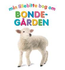 Børnebog - Min Lillebitte Bog om Bondegården