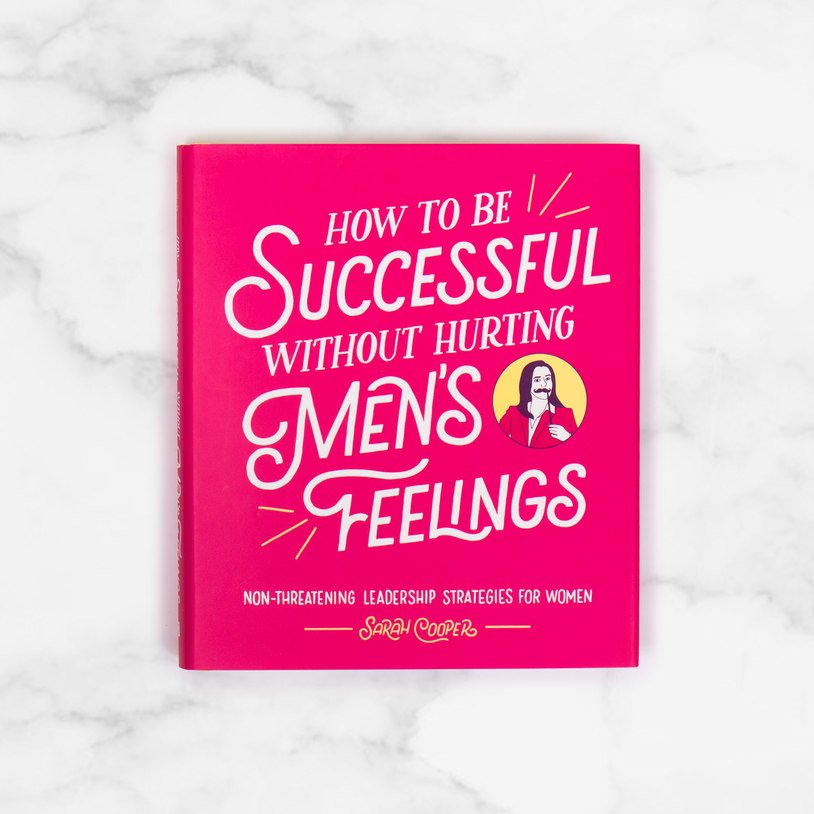 How To Be Successful Without Hurting Men