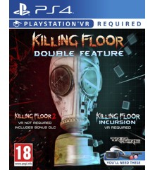 Killing Floor Double Feature (PSVR)