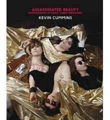 Kevin Cummins - Assassinated Beauty - An incredible visual biography of the Manic Street Preachers - Book