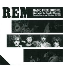 R.E.M. ‎– Radio Free Europe: Live From The Capitol Theatre, Passaic, New Jersey, USA, June 9th 1984 - Vinyl