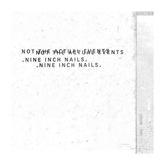 Nine Inch Nails ‎– Not The Actual Events - Vinyl