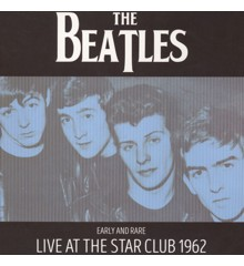 The Beatles - Early And Rare: Live At The Star Club, 1962 - Vinyl