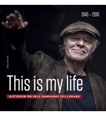 This is my life - Kim Larsen