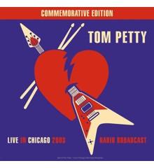 Tom Petty - Best of Live In Chicago Radio Broadcast 2003 - Vinyl