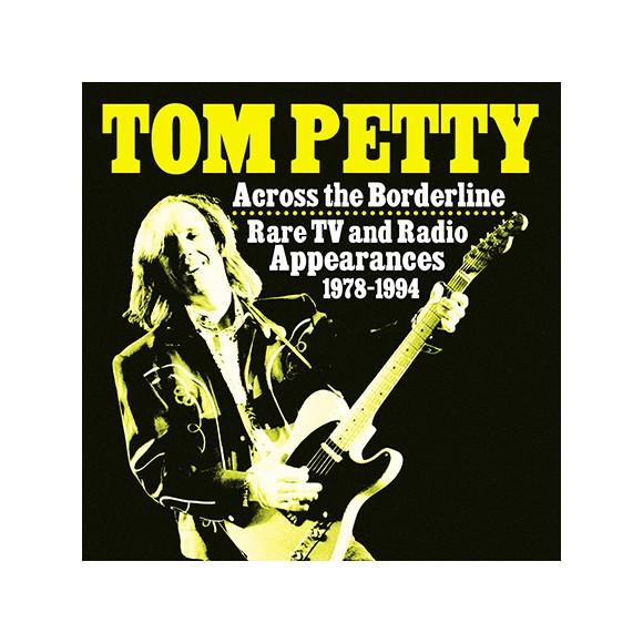 Tom Petty – Across The Borderline: Rare TV & Radio Appearances 1978-1994 - Vinyl