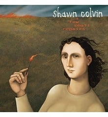 Shawn Colvin ‎– A Few Small Repairs: 20th Anniversary Edition - CD