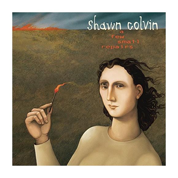 Shawn Colvin – A Few Small Repairs: 20th Anniversary Edition - CD